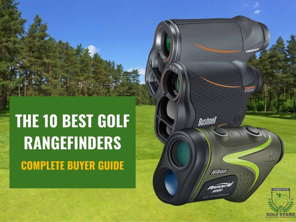 The 10 Best Golf Rangefinders To Improve Your Gaming Experience