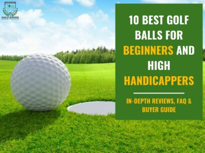 The 10 Best golf balls for beginners and high handicappers