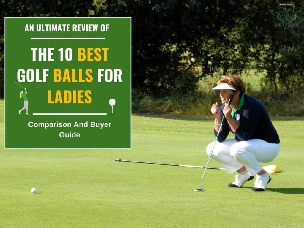 The 10 Best Golf Balls for Women: Review and Buyer Guide
