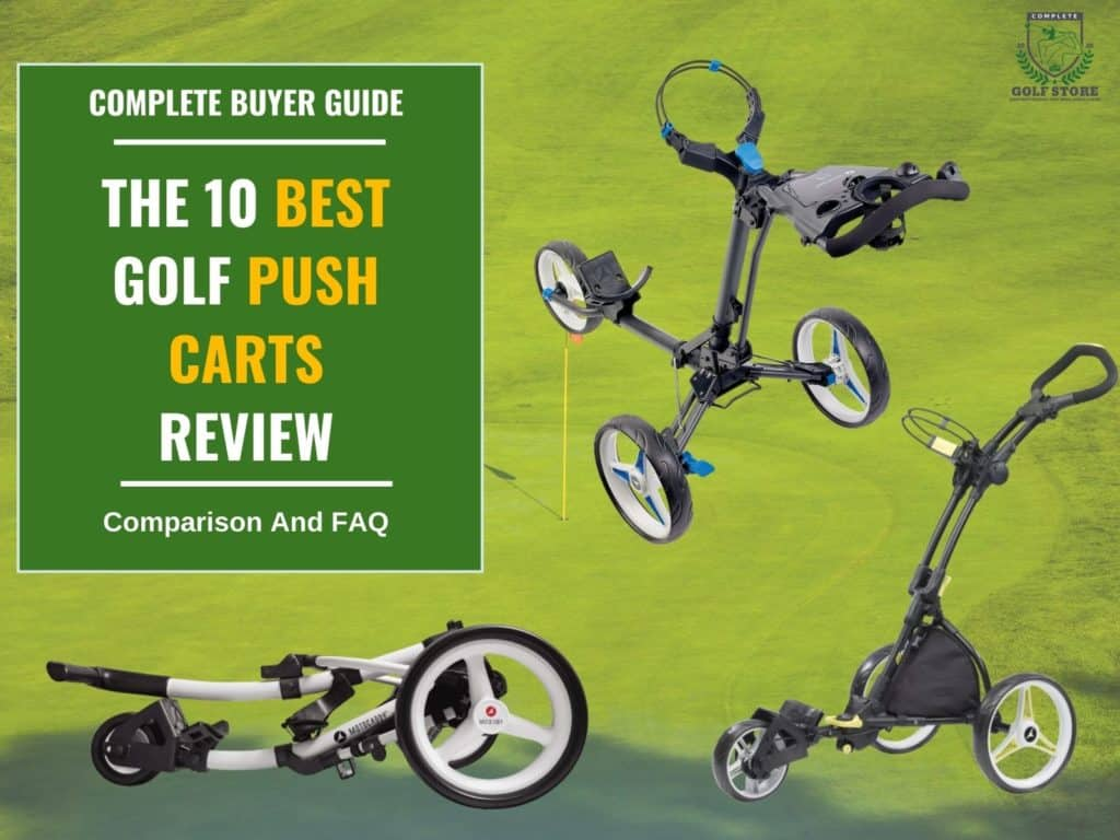 The 10 Best Golf Push Carts Review & Buyer Guide